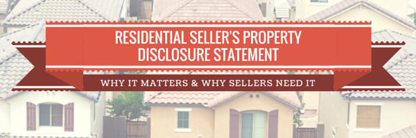 Post image for Residential Seller's Property Disclosure Statement: Why It Matters