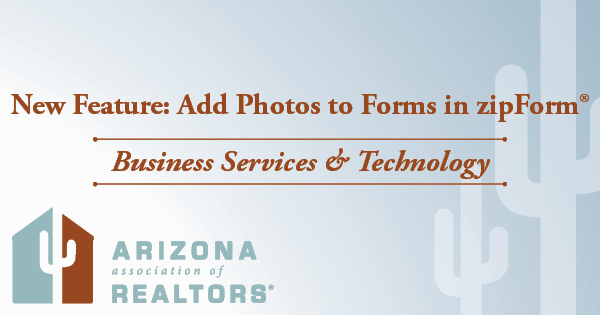 Add photos in zipForm Arizona real estate