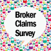 Broker Claims Survey